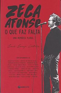 José Afonso - O que faz falta